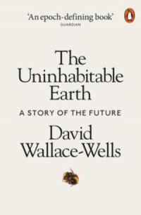 THE UNINHABITABLE EARTH (PB)