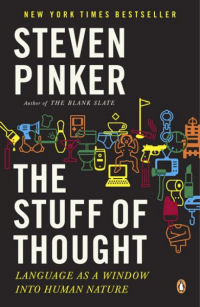 THE STUFF OF THOUGHT - LANGUAGE AS A WINDOW INTO HUMAN NATURE (US PB)