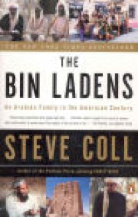 THE BIN LADENS - AN ARAB FAMILY IN THE AMERICAN CENTURY (PB)