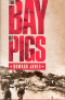 THE BAY OF PIGS