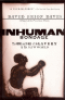 INHUMAN BONDAGE - THE RISE AND FALL OF SLAVERY IN THE NEW WORLD