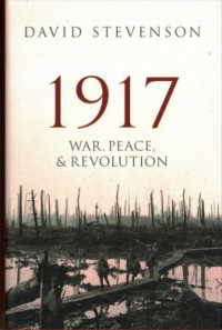 1917 - WAR, PEACE, & REVOLUTION