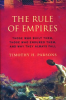 THE RULE OF EMPIRES (PB)