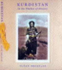 KURDISTAN - IN THE SHADOW OF HISTORY