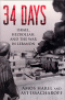 34 DAYS - ISRAEL, HEZBOLLAH, AND THE WAR IN LEBANON