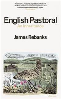 ENGLISH PASTORAL - AN INHERITANCE