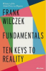 FUNDAMENTALS - TEN KEYS TO REALITY