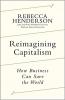 REIMAGINING CAPITALISM