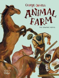 ANIMAL FARM - THE GRAPHIC NOVEL