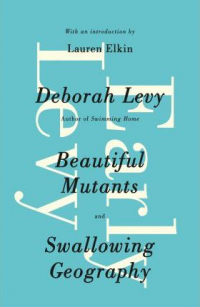 BEAUTIFUL MUTANTS & SWALLOWIG GEOGRAPHY