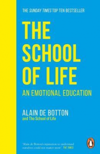 THE SCHOOL OF LIFE - AN EMOTIONAL EDUCATION