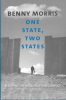 ONE STATE, TWO STATES - RESOLVING THE ISRAELI/PALESTINE CONFLICT