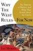 WHY THE WEST RULES - FOR NOW (PB)