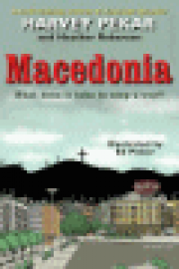 MACEDONIA - WHAT DOES IT TAKE TO STOP A WAR?