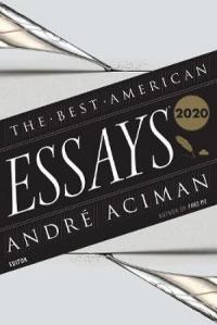 BEST AMERICAN ESSAYS 2020
