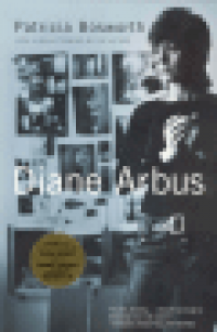 DIANE ARBUS - A BIOGRAPHY