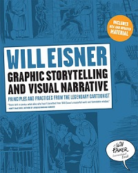 WILL EISNER INSTRUCTIONAL BOOKS - GRAPHIC STORYTELLING AND VISUAL NARRATIVE