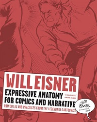 WILL EISNER INSTRUCTIONAL BOOKS - EXPRESSIVE ANATOMY FOR COMICS AND NARRATIVE