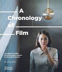 A CHRONOLOGY OF FILM