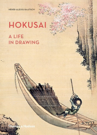 HOKUSAI - A LIFE IN DRAWING