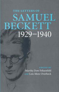 THE LETTERS OF SAMUEL BECKETT 1929-1940
