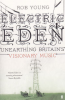 ELECTRIC EDEN - UNEARTHING BRITAIN