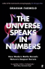 THE UNIVERSE SPEAKS IN NUMBERS