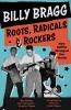 ROOTS, RADICALS & ROCKERS