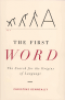 THE FIRST WORD