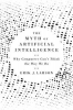 THE MYTH OF ARTIFICIAL INTELLIGENCE