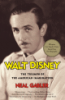 WALT DISNEY - THE TRIUMPH OF THE AMERICAN IMAGINATION