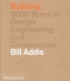 BUILDING - 3000 YEARS OF DESIGN ENGINEERING AND CONSTRUCTION