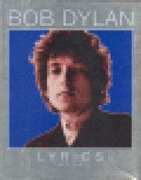 LYRICS 1962-2001 (DYLAN)