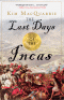 THE LAST DAYS OF THE INCAS (PB)