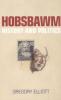 HOBSBAWM - HISTORY AND POLITICS