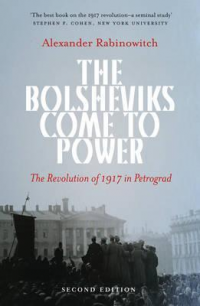 THE BOLSHEVIKS COME TO POWER