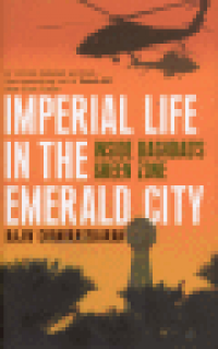 IMPERIAL LIFE IN THE EMERALD CITY - INSIDE BAGHDAD
