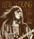 NEIL YOUNG - LONG MAY YOU RUN