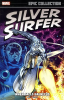 THE SILVER SURFER EPIC COLLECTION 01 - WHEN CALLS GALACTUS
