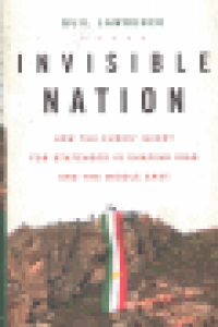 INVISIBLE NATION - HOW THE KURD