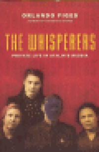 THE WHISPERERS - PRIVATE LIFE IN STALIN