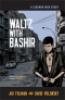 WALTZ WITH BASHIR - A LEBANON WAR STORY (HB)