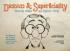 DREAD & SUPERFICIALITY