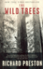 THE WILD TREES - A STORY OF PASSION AND DARING