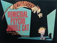 CALVIN AND HOBBES 09 - HOMICIDAL PSYCHO JUNGLE CAT