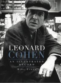 LEONARD COHEN - AN ILLUSTRATED RECORD