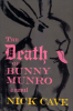 THE DEATH OF BUNNY MUNRO (HB)