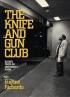 THE KNIFE AND GUN CLUB