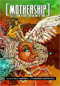 MOTHERSHIP - TALES FROM AFROFUTURISM AND BEYOND
