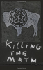 KILLING THE MATH